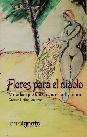 Flores-para-el-diablo-xabier-uribe-978-84-945381-4-8