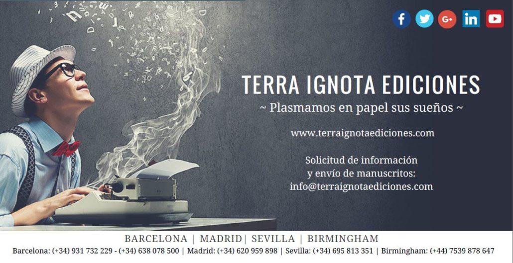 Publicar un libro - editar un libro - Terra Ignota Ediciones - España - català - www.terraignotaediciones.com autopublicación - autoedicion - coedición -editoriales españolas - como publicar un libro - manuscrito